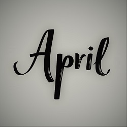 IMPORTANT DAYS IN THE MONTH OF APRIL